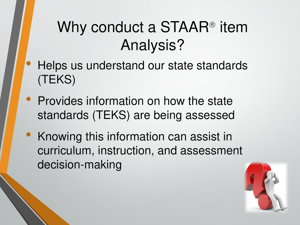 Why conduct a STAAR item Analysis