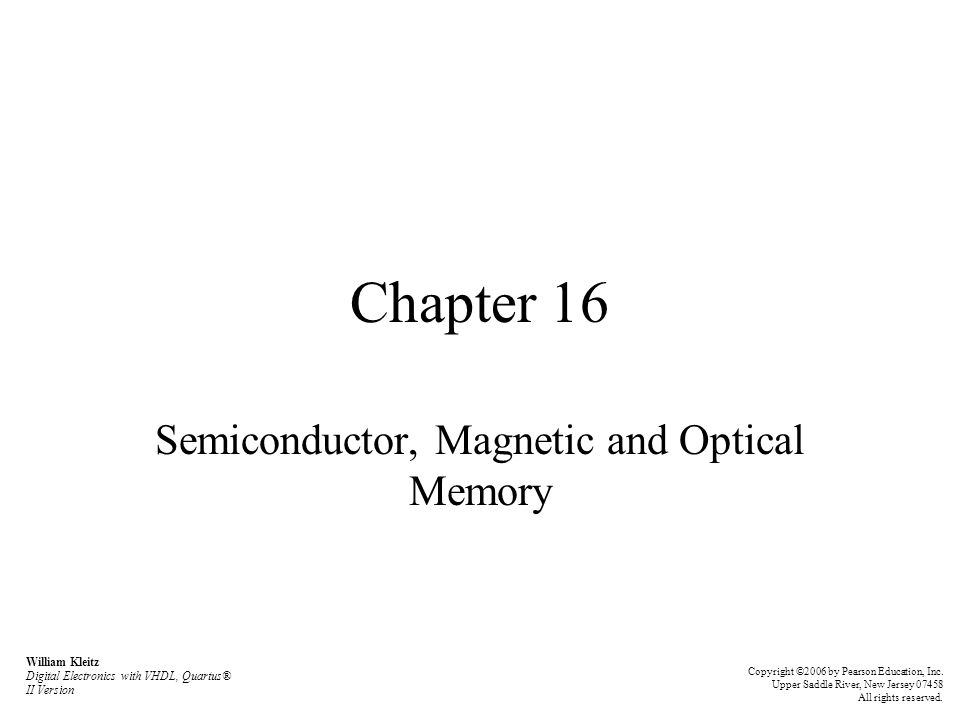 Semiconductor, Magnetic and Optical Memory