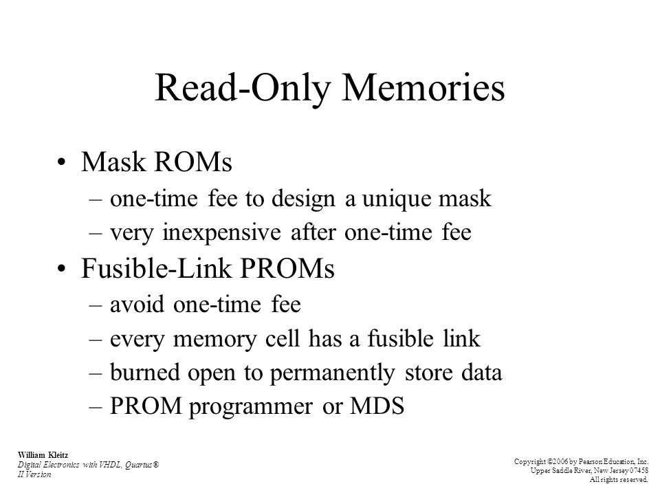 Read-Only Memories Mask ROMs Fusible-Link PROMs