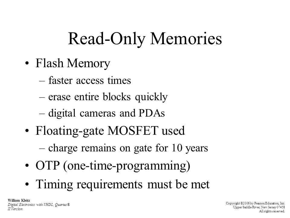Read-Only Memories Flash Memory Floating-gate MOSFET used