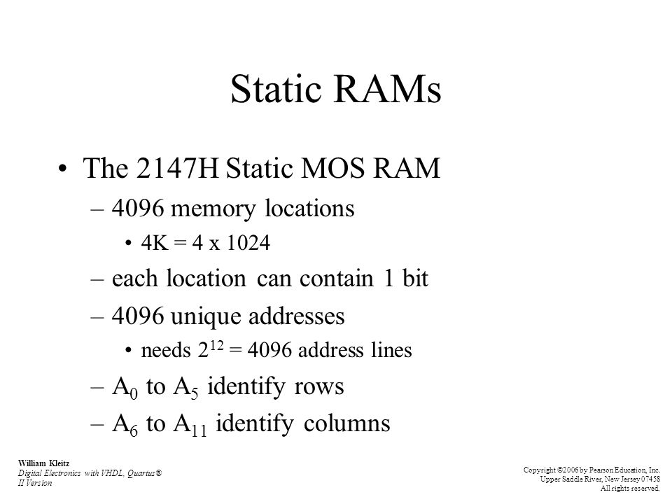 Static RAMs The 2147H Static MOS RAM 4096 memory locations