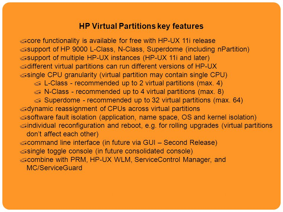 HP Virtual Partitions key features