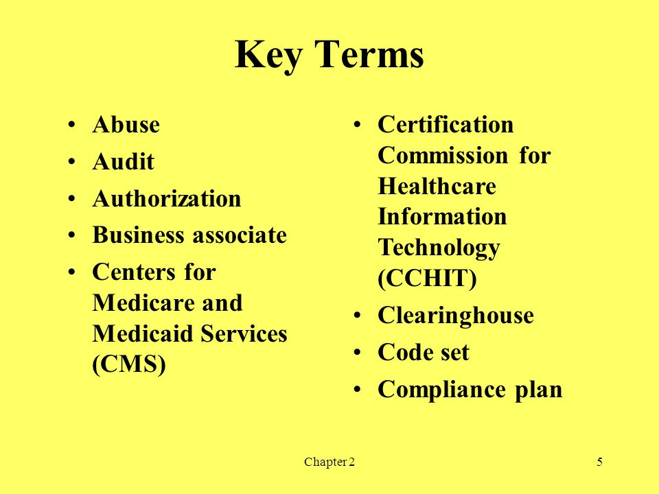 Key Terms Abuse Audit Authorization Business associate