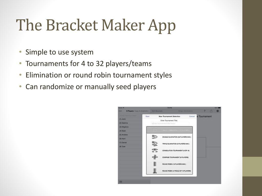 Bracket Maker for the iPad - ppt download