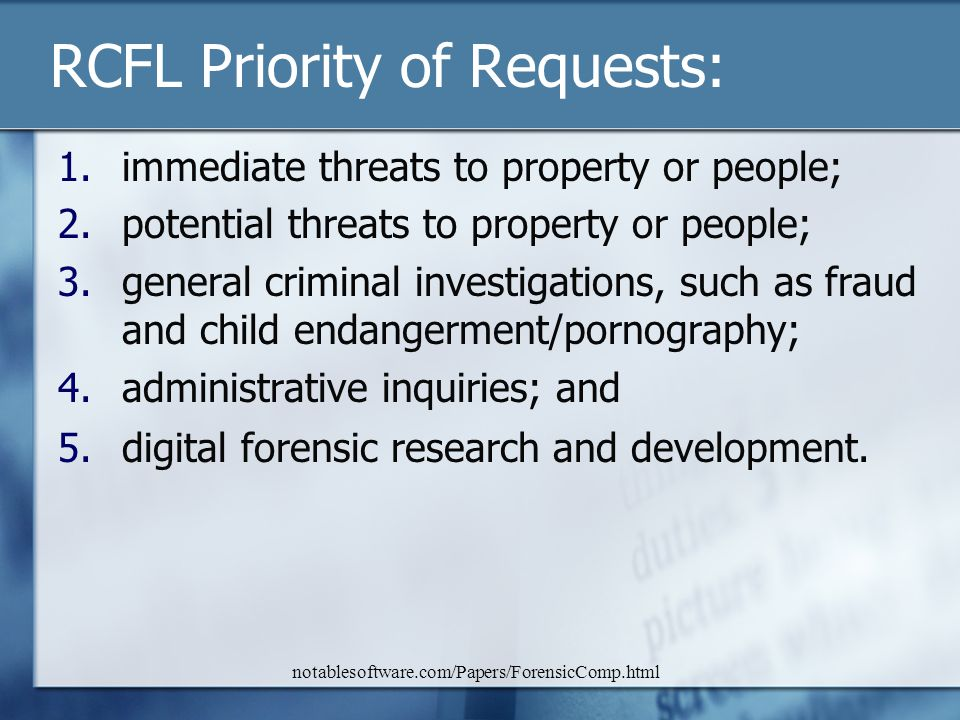 RCFL Priority of Requests: