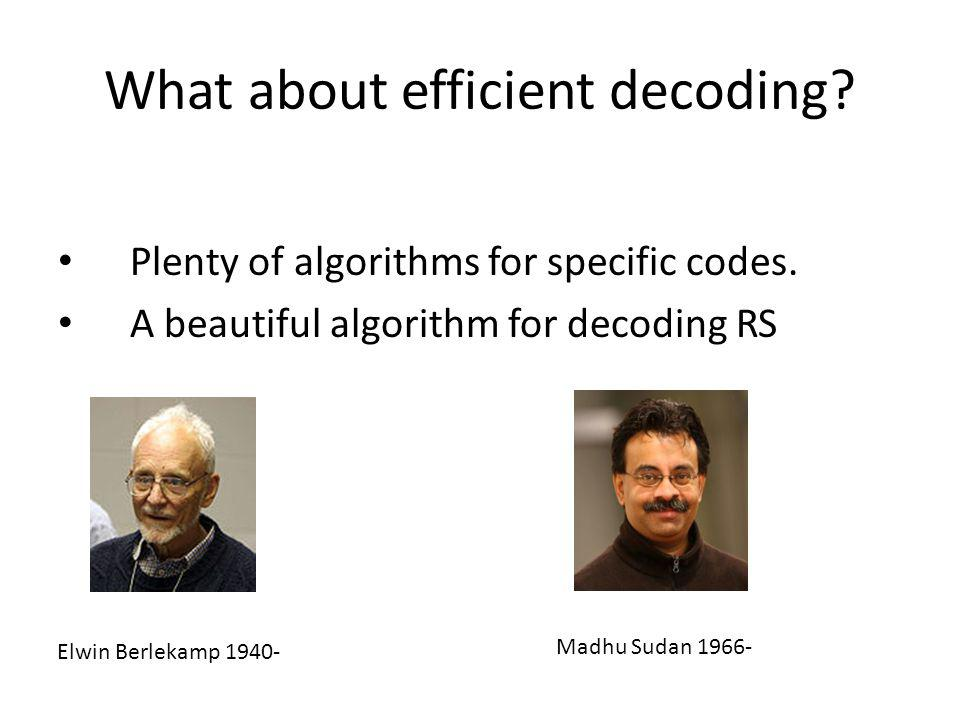 What about efficient decoding