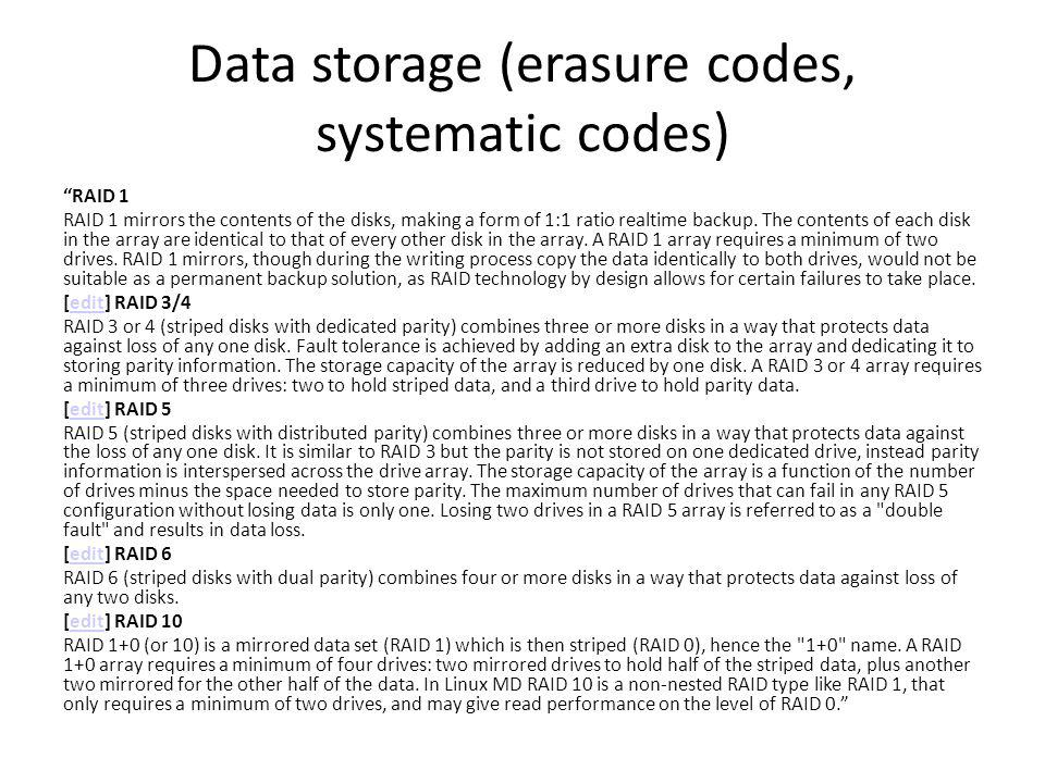 Data storage (erasure codes, systematic codes)