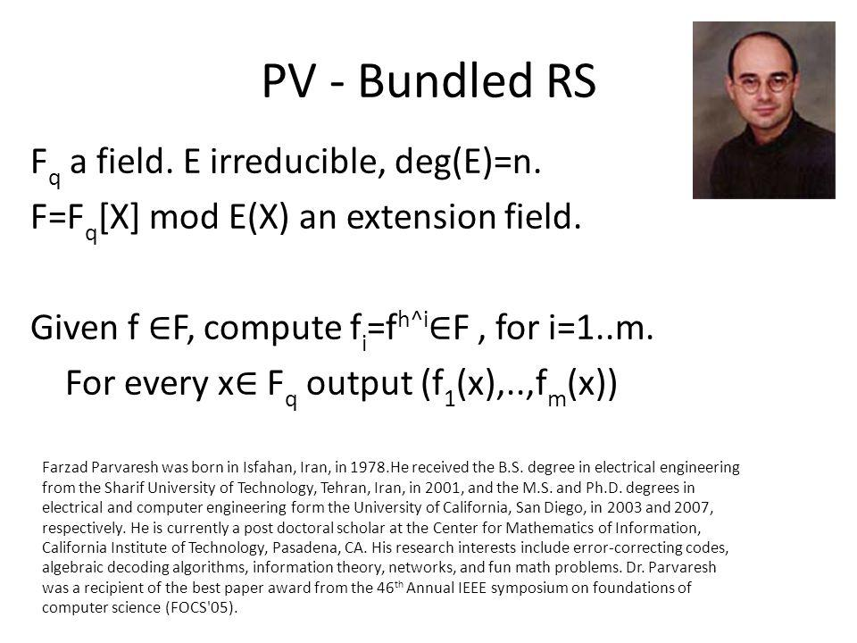 PV - Bundled RS Fq a field. E irreducible, deg(E)=n.