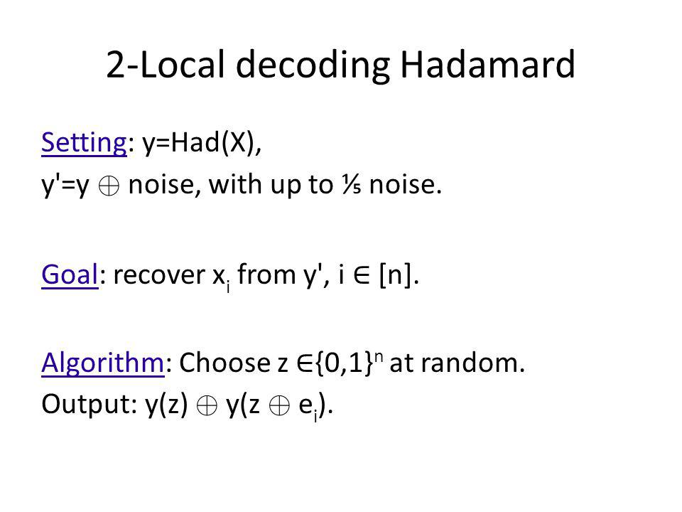2-Local decoding Hadamard