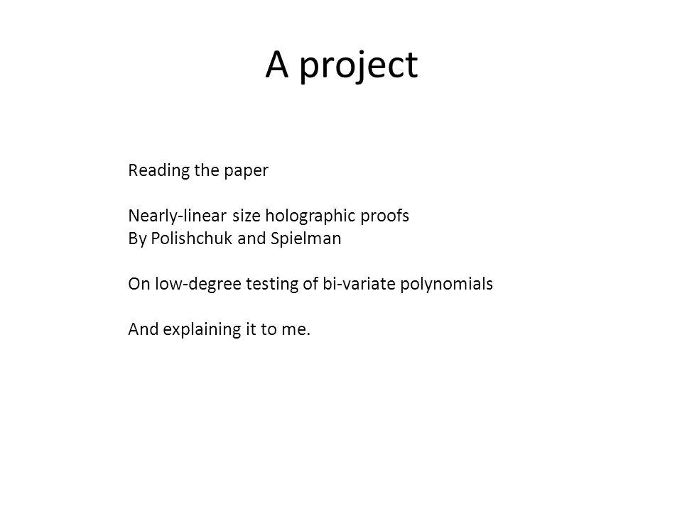 A project Reading the paper Nearly-linear size holographic proofs
