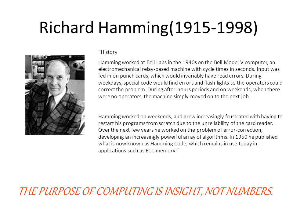 Richard Hamming(1915-1998) History.
