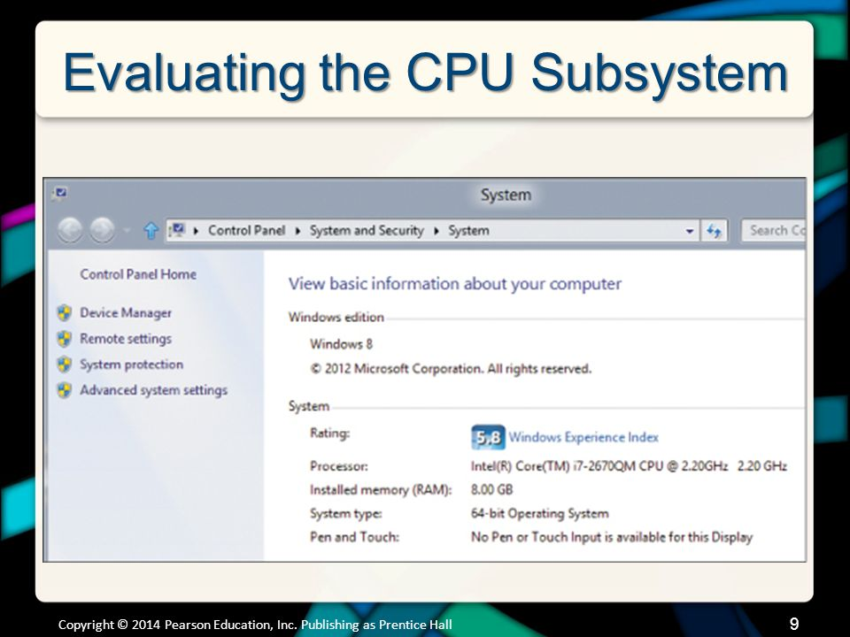 Evaluating the CPU Subsystem How the CPU Works