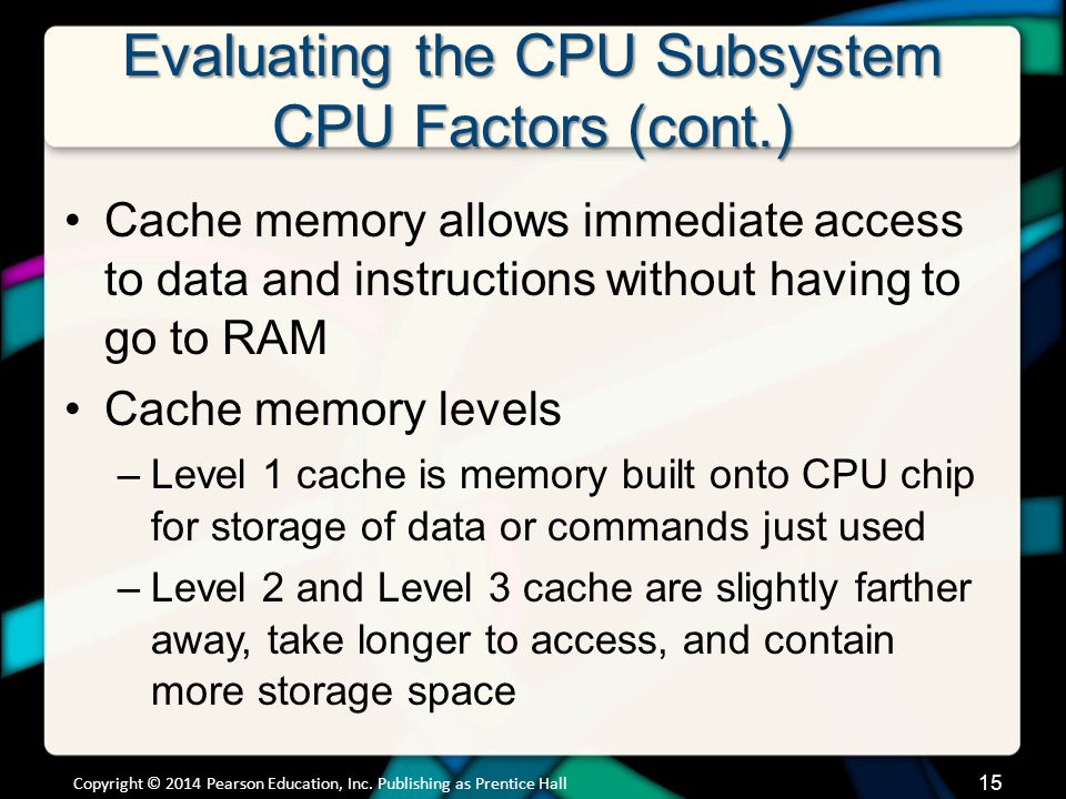 Evaluating the CPU Subsystem CPU Factors (cont.)
