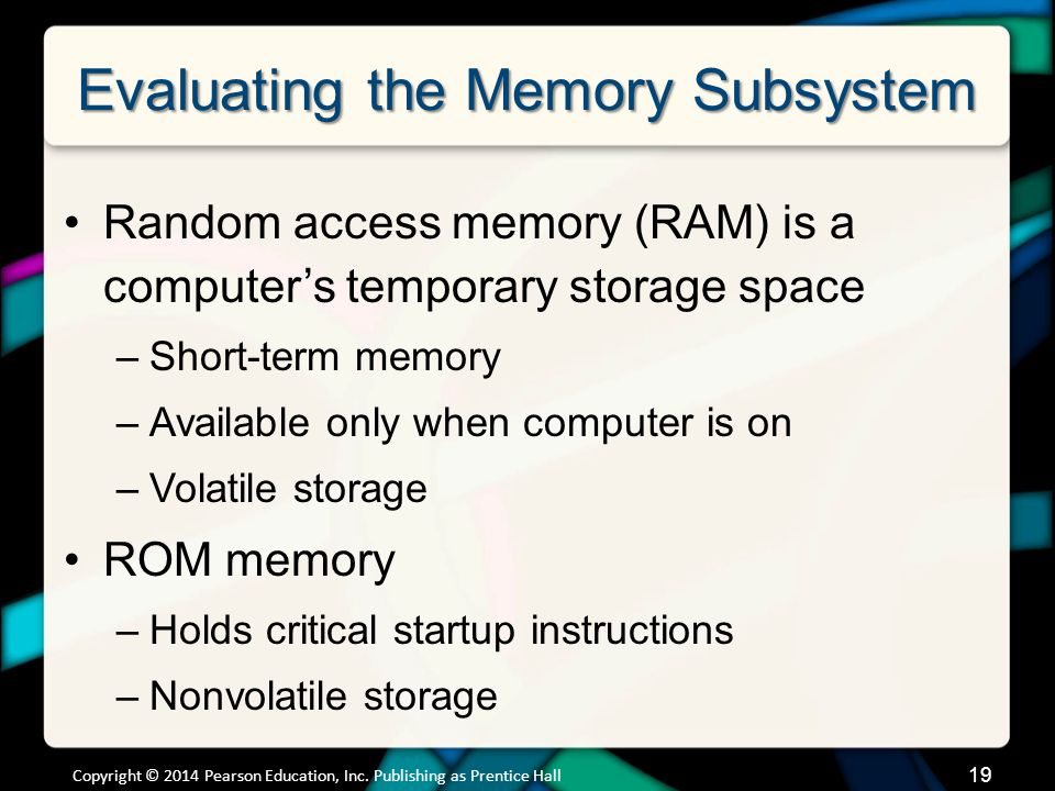 Evaluating the Memory Subsystem