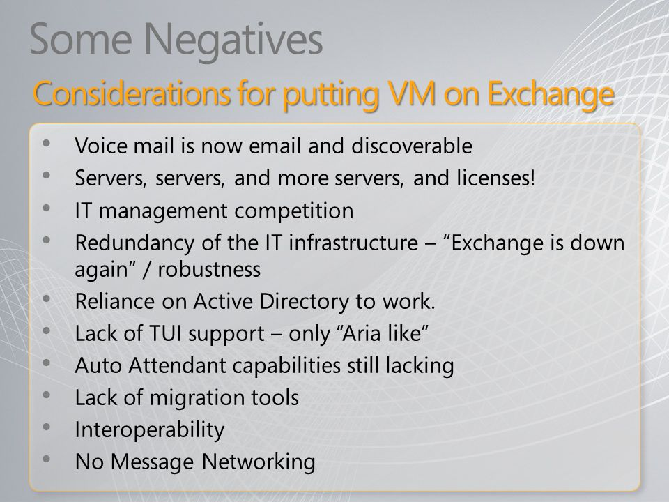 Some Negatives Considerations for putting VM on Exchange