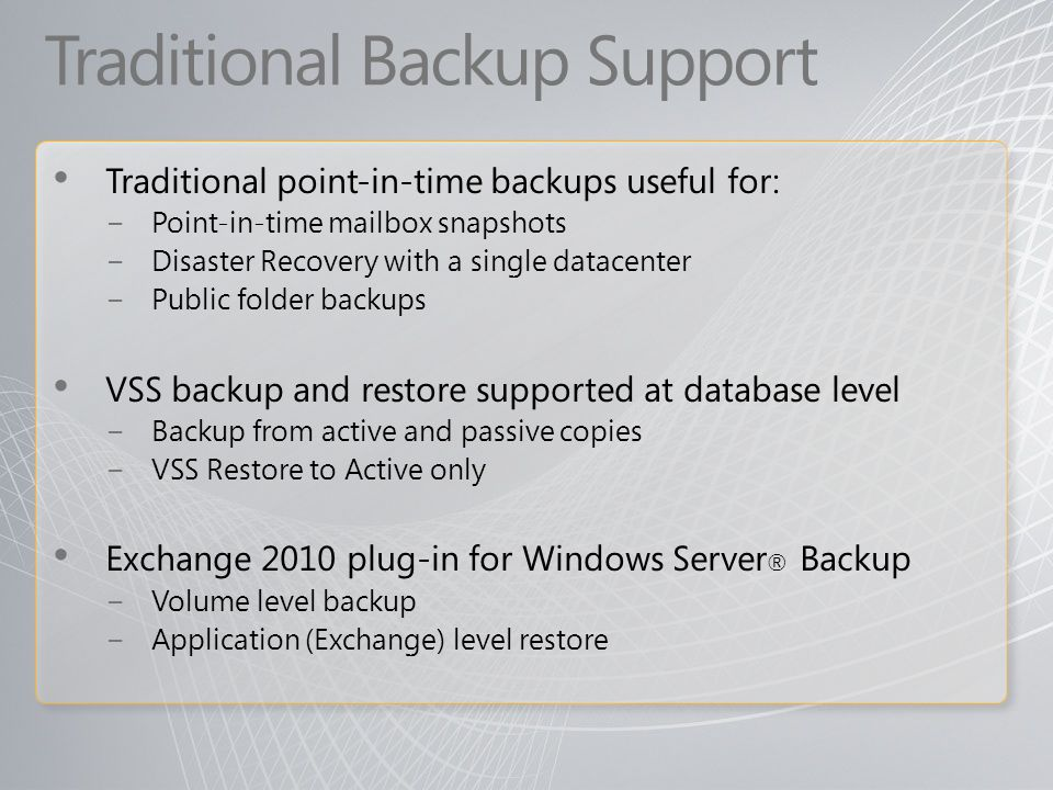 Traditional Backup Support