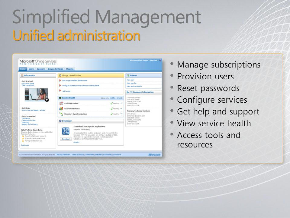 Simplified Management Unified administration