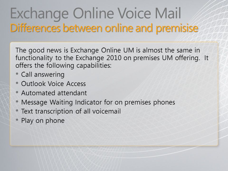 Exchange Online Voice Mail Differences between online and premisise