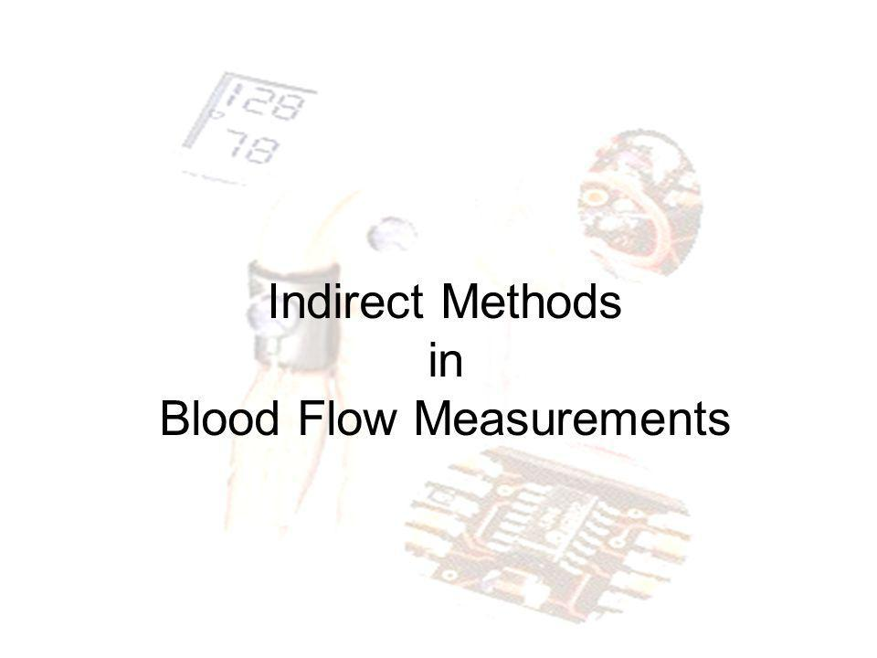 Indirect Methods in Blood Flow Measurements