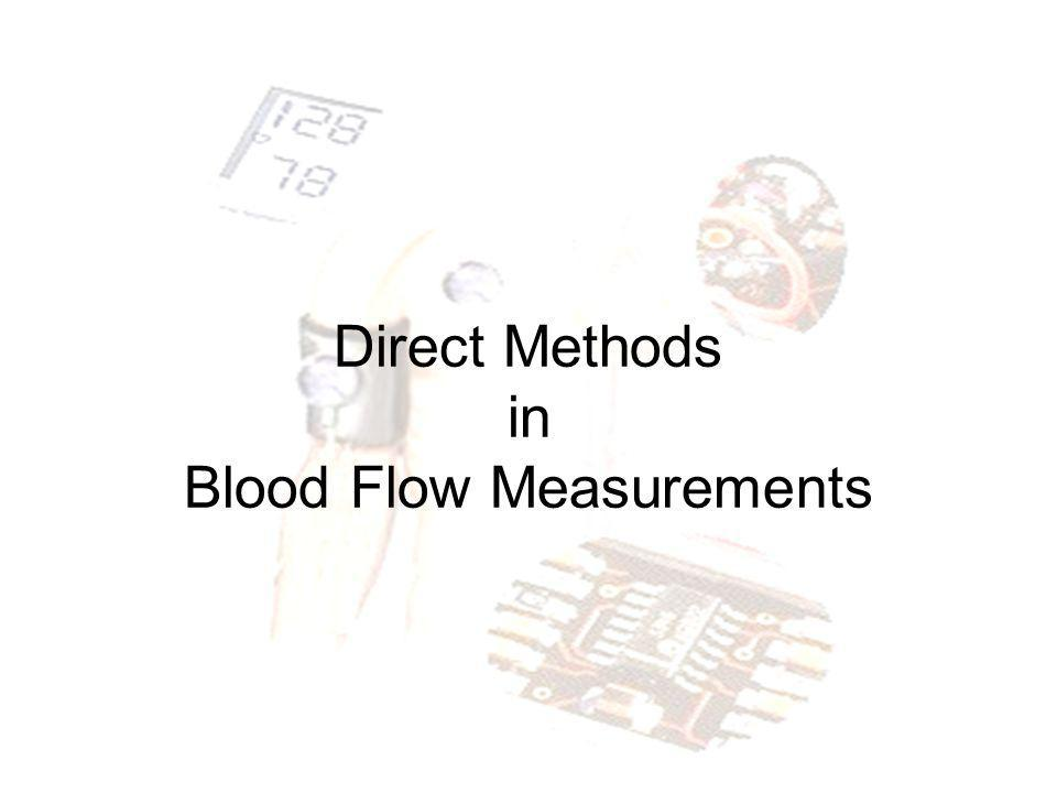 Direct Methods in Blood Flow Measurements