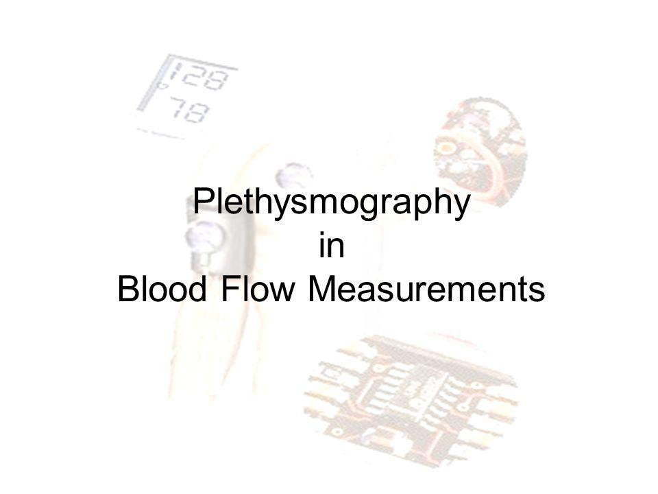 Plethysmography in Blood Flow Measurements
