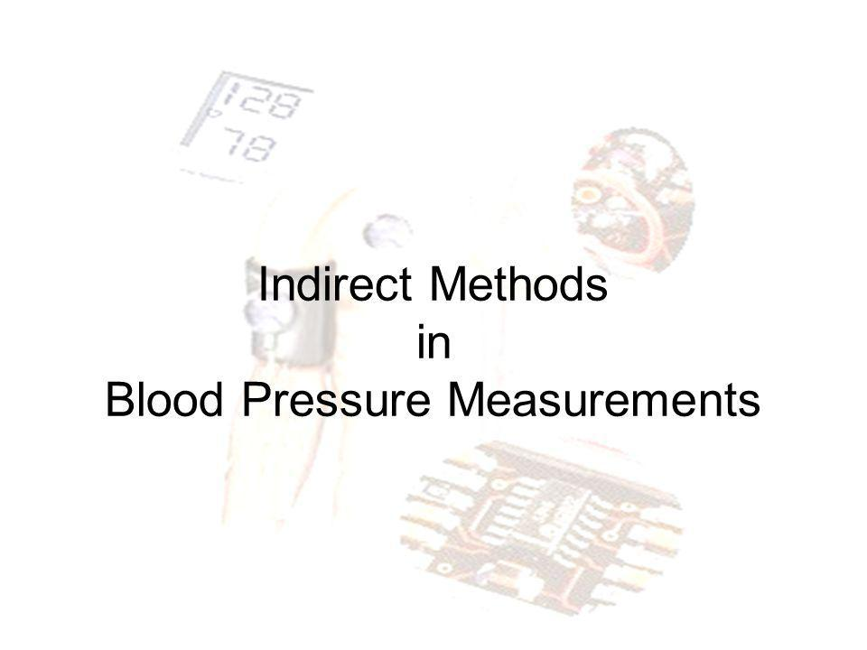 Indirect Methods in Blood Pressure Measurements