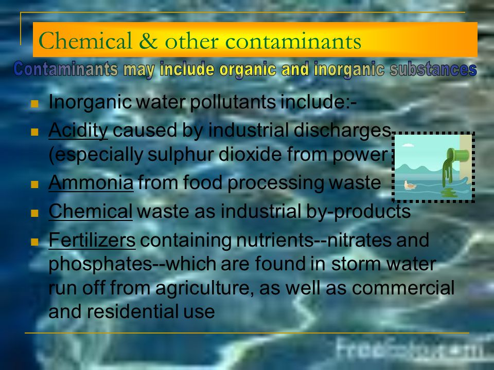 Chemical & other contaminants