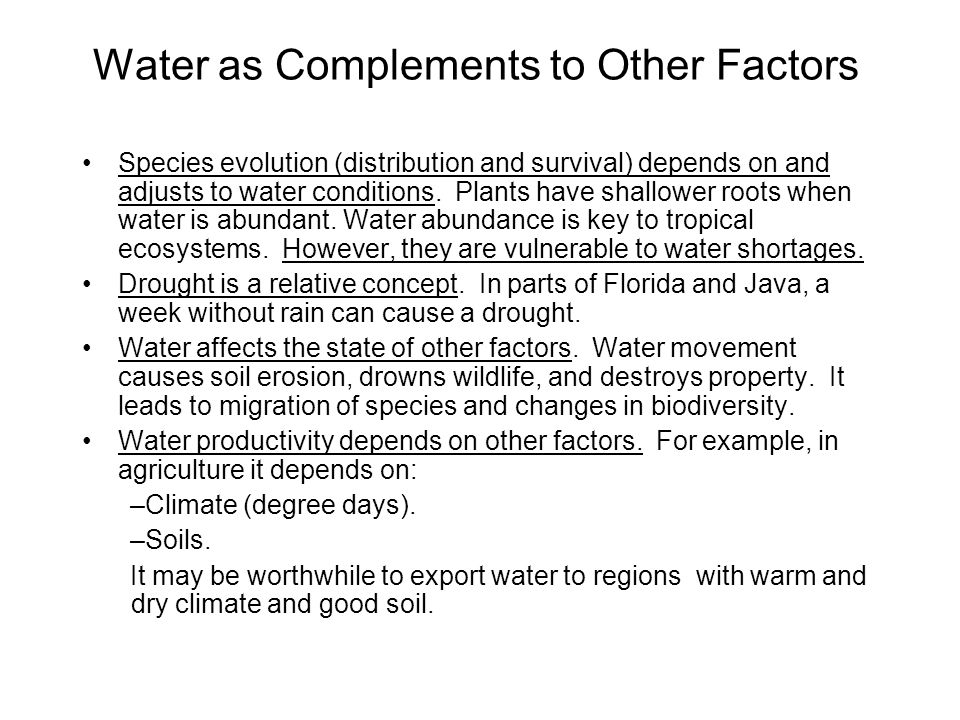 Water as Complements to Other Factors