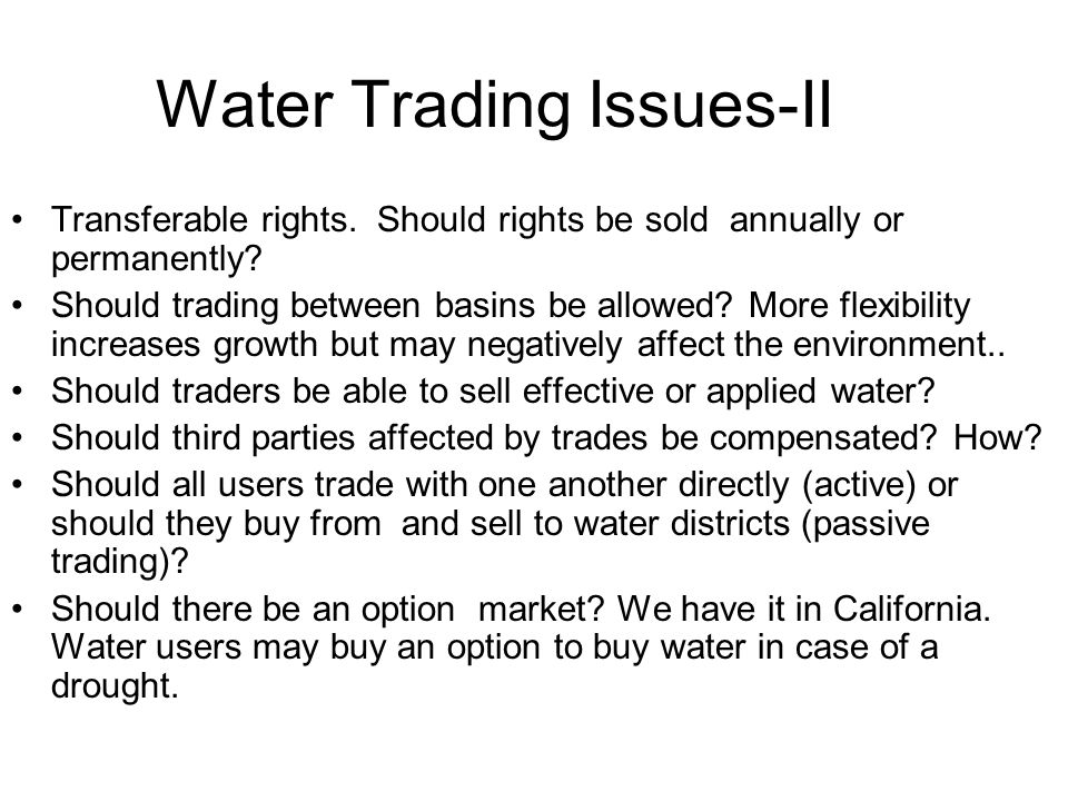 Water Trading Issues-II