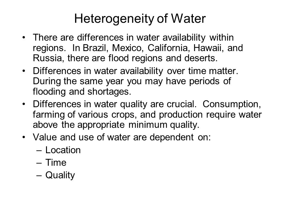 Heterogeneity of Water