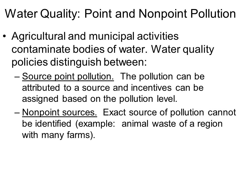 Water Quality: Point and Nonpoint Pollution