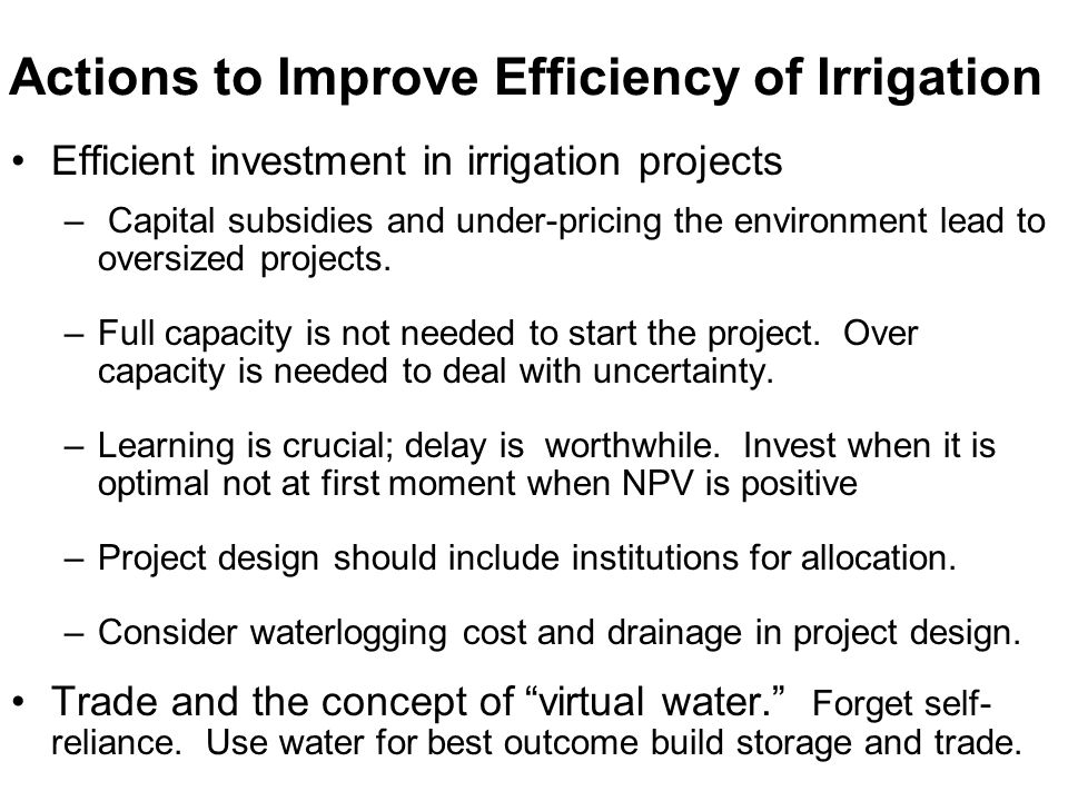 Actions to Improve Efficiency of Irrigation
