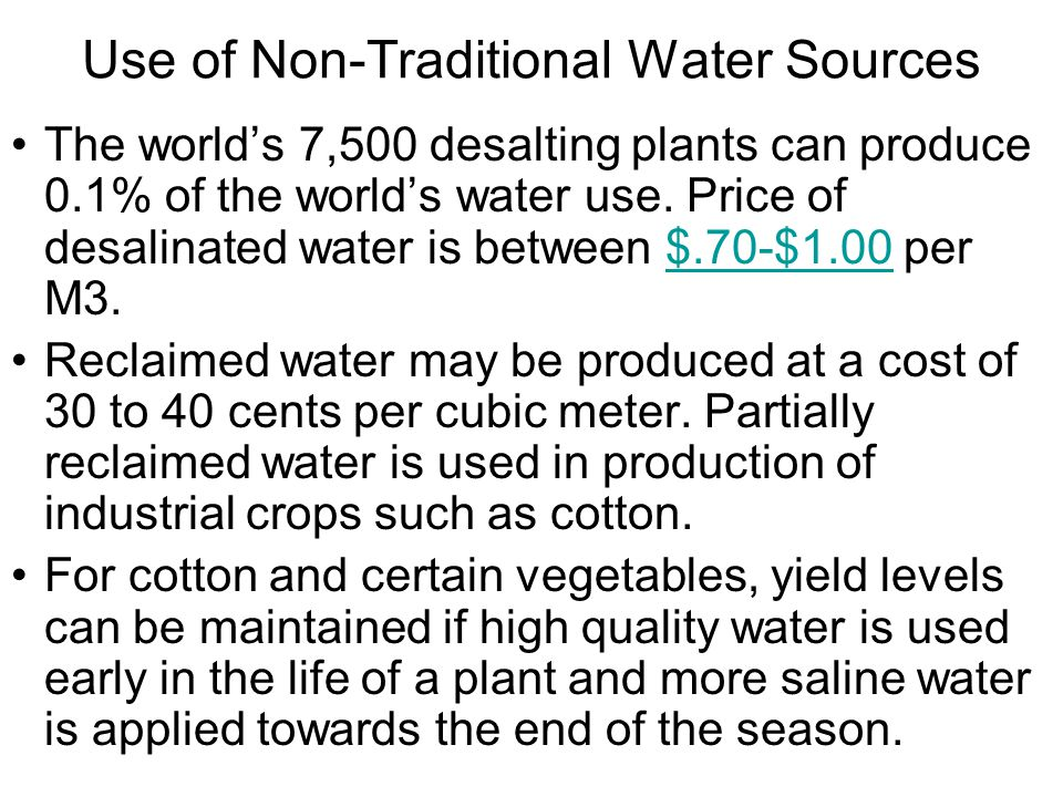 Use of Non-Traditional Water Sources