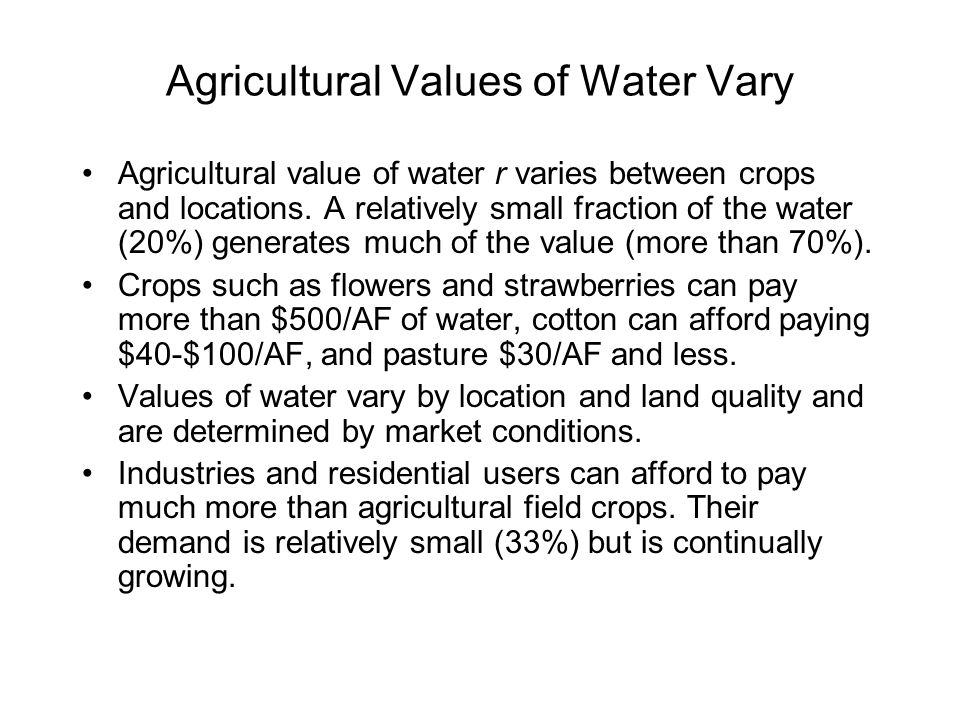 Agricultural Values of Water Vary
