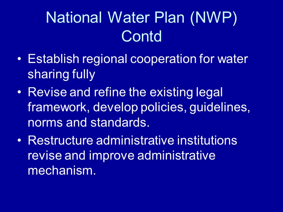 National Water Plan (NWP) Contd