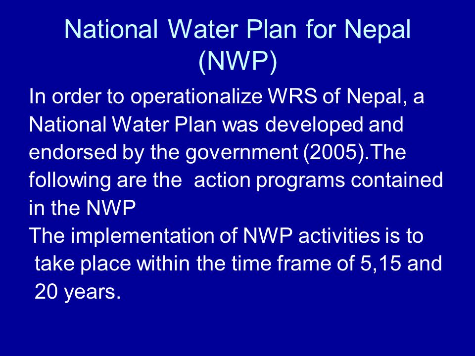 National Water Plan for Nepal (NWP)
