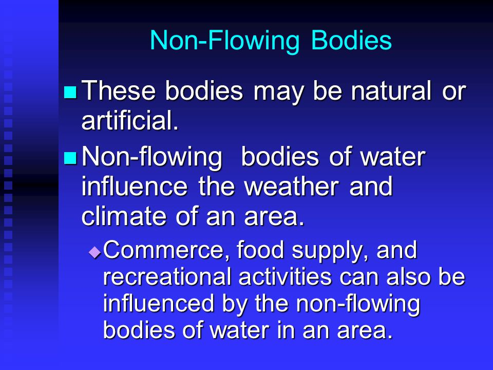 These bodies may be natural or artificial.