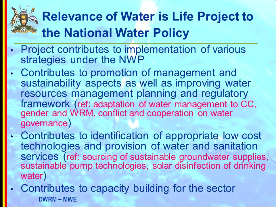 Relevance of Water is Life Project to the National Water Policy