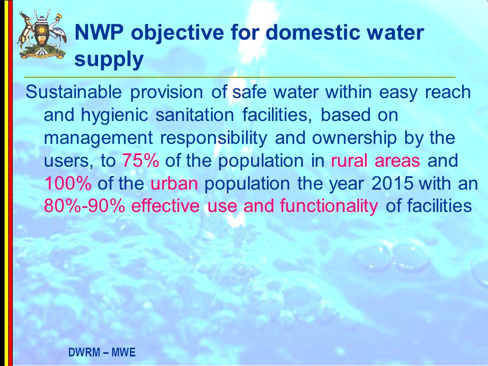NWP objective for domestic water supply