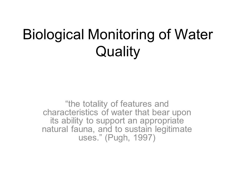 Biological Monitoring of Water Quality