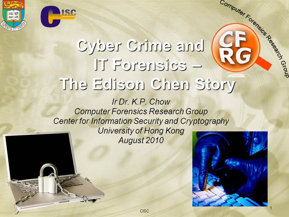 Cyber Crime and IT Forensics – The Edison Chen Story