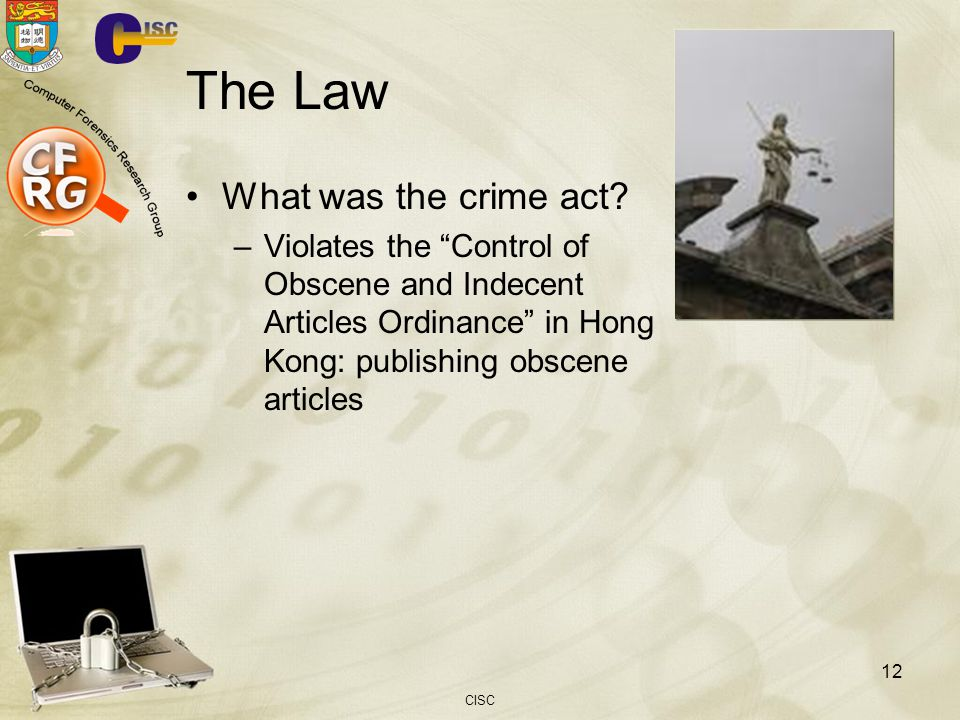 The Law What was the crime act