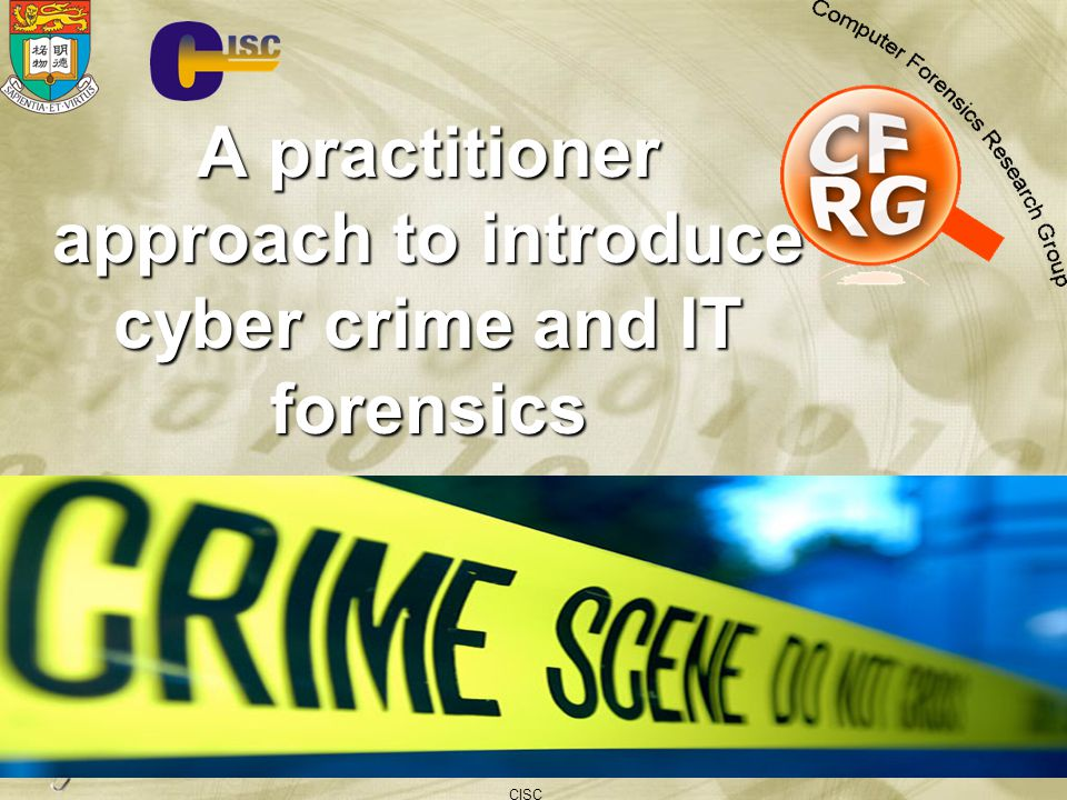 A practitioner approach to introduce cyber crime and IT forensics