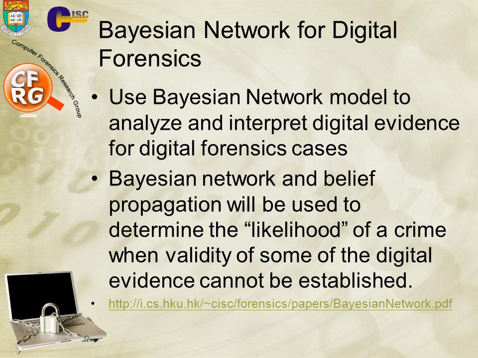 Bayesian Network for Digital Forensics
