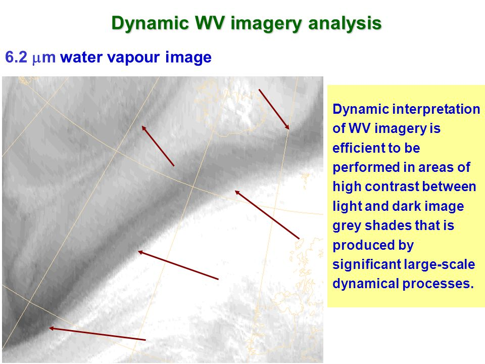 Dynamic WV imagery analysis