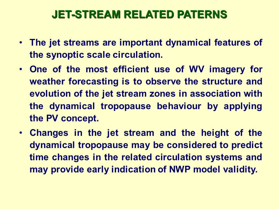 JET-STREAM RELATED PATERNS