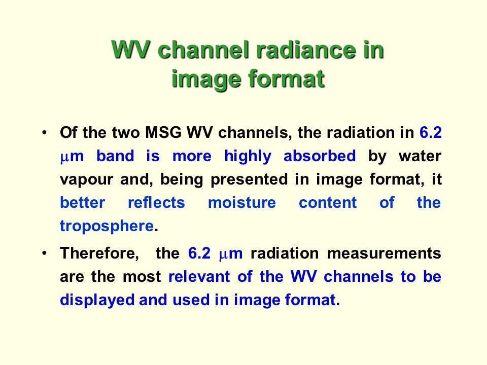 WV channel radiance in image format