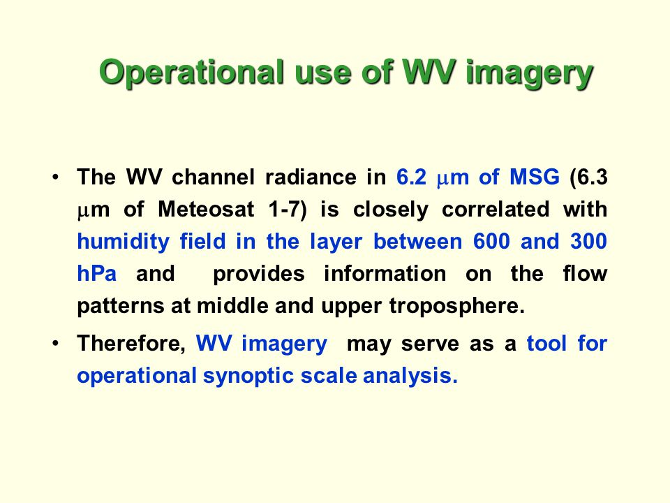 Operational use of WV imagery