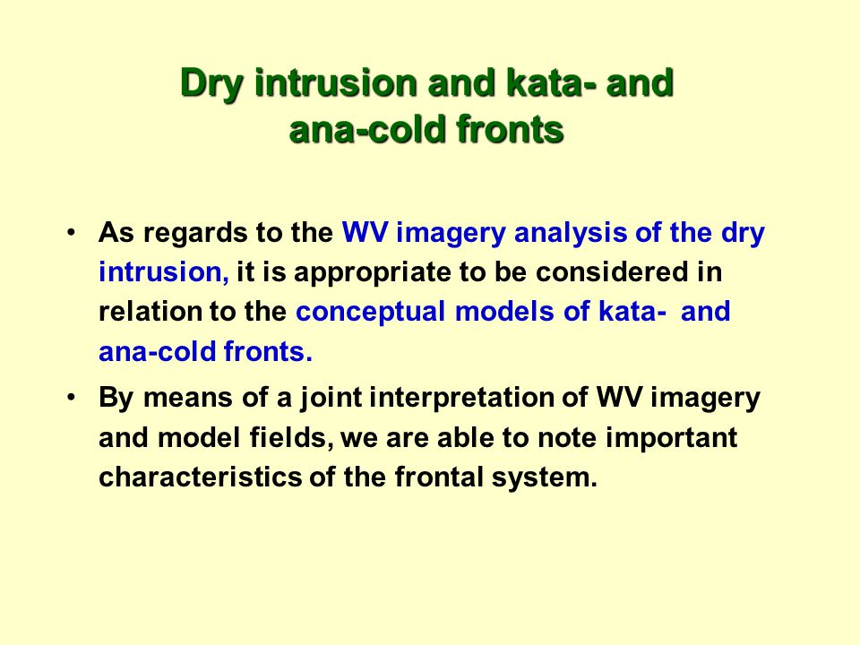 Dry intrusion and kata- and