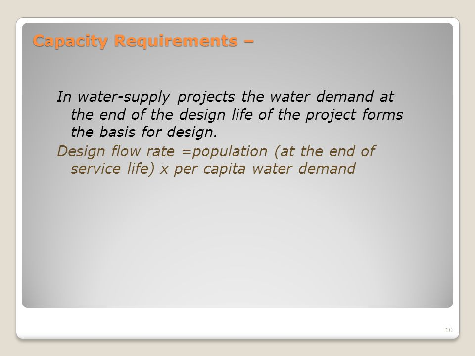 Capacity Requirements –